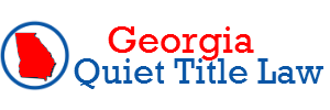 Georgia Quiet Title Lawyer